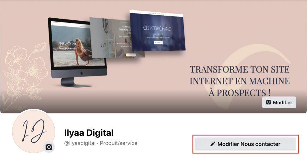 Générer du trafic sur son site Internet en mettant son site Internet en bouton nous contacter sur sa page Facebook pro.